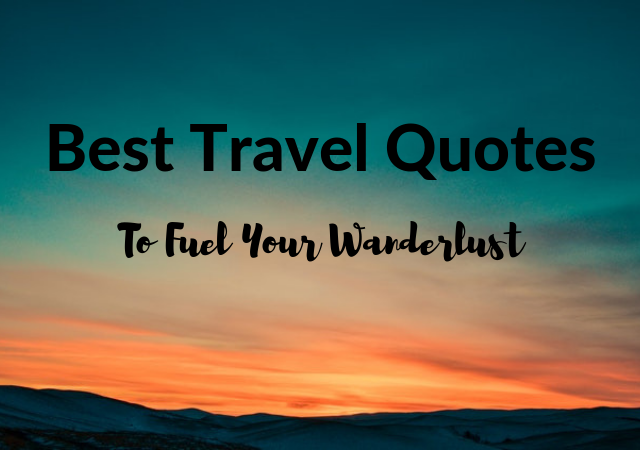 Travel Quotes Best 50